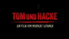 Tom und Hacke – Trailer
